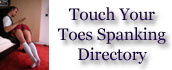 Touch Your Toes Spanking Directory